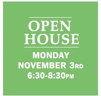 Open House Monday Nov 3